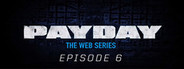 PAYDAY: The Web Series: Vlad & Gage