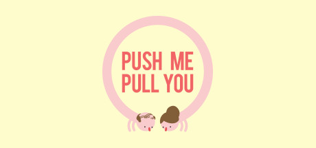 Push Me Pull You Cover Image