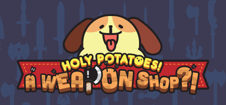 Holy Potatoes! A Weapon Shop?! · AppID: 363600 · SteamDB