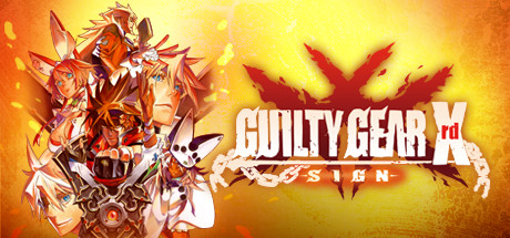 GUILTY GEAR Xrd -SIGN- Cover Image