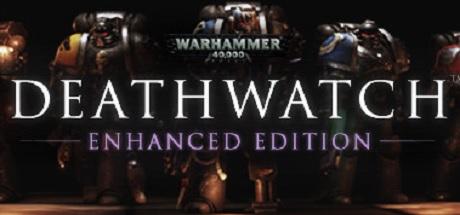 Warhammer 40,000: Deathwatch - Enhanced Edition Cover Image