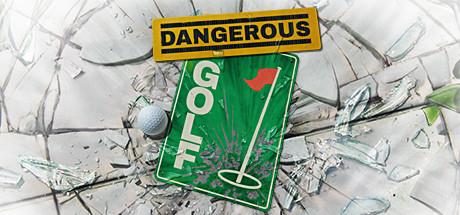 Dangerous Golf Cover Image