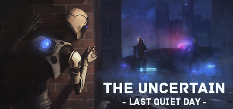 The Uncertain: Last Quiet Day Cover Image
