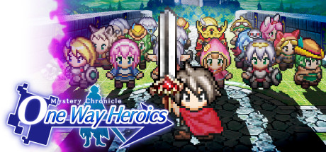 Mystery Chronicle: One Way Heroics Cover Image
