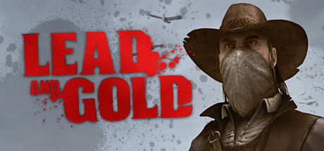 Lead and Gold: Gangs of the Wild West Cover Image
