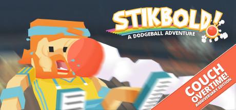 Stikbold! A Dodgeball Adventure Cover Image