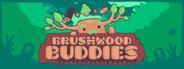 Brushwood Buddies