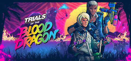 Trials of the Blood Dragon Cover Image