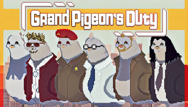 Grand Pigeon's Duty on Steam