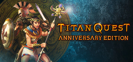 Titan Quest Anniversary Edition Cover Image