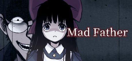 Mad Father Cover Image