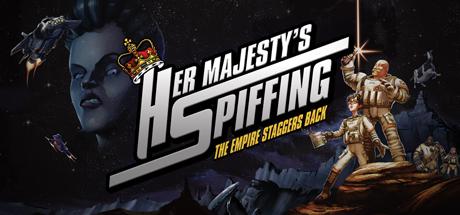 Teaser image for Her Majesty's SPIFFING