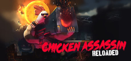 Chicken Assassin: Reloaded Cover Image