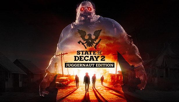 STATE OF DECAY 2 JUGGERNAUT EDITION BUILD 417403-P2P