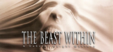 The Beast Within: A Gabriel Knight® Mystery Cover Image