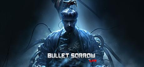 Bullet Sorrow VR Cover Image