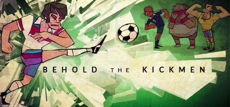 Behold the Kickmen Cover Image