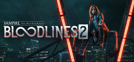 Vampire: The Masquerade® - Bloodlines™ 2 Cover Image