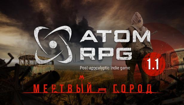 ATOM RPG: Post-apocalyptic indie game в Steam
