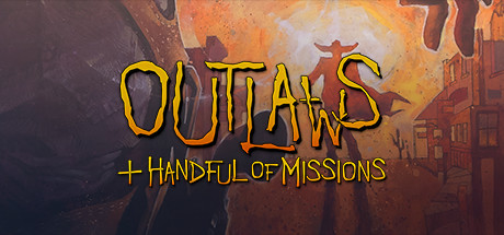 Outlaws + A Handful of Missions Cover Image