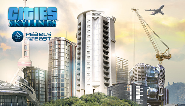 Cities: Skylines - Pearls From the East on Steam