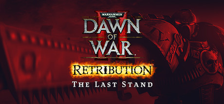 Dawn of War II: Retribution – The Last Stand Cover Image