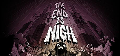 The End Is Nigh Cover Image