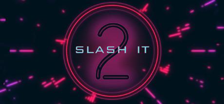 Slash It 2 Cover Image