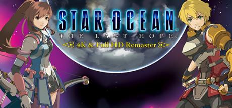 STAR OCEAN™ - THE LAST HOPE -™ 4K & Full HD Remaster Cover Image