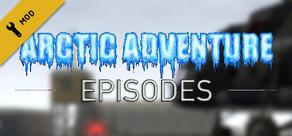 Arctic Adventure: Episodes