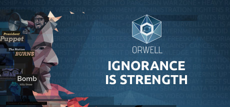 Orwell: Ignorance is Strength Cover Image