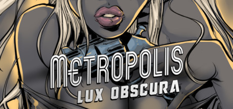 Metropolis: Lux Obscura Cover Image