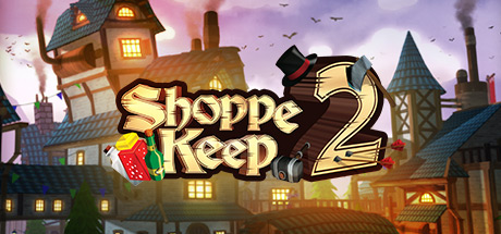 Shoppe Keep 2 - Online co-op open world first person resource management RPG Cover Image