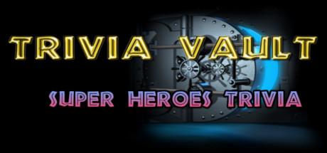 Trivia Vault: Super Heroes Trivia Cover Image