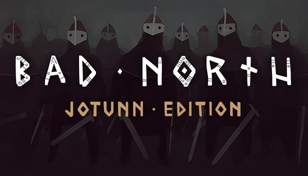 Bad North: Jotunn Edition on Steam
