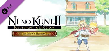 Ni no Kuni™ II: REVENANT KINGDOM - The Tale of a Timeless Tome