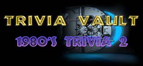 Trivia Vault: 1980's Trivia 2 Cover Image