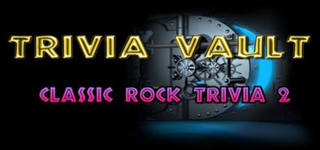 Trivia Vault: Classic Rock Trivia 2 Cover Image