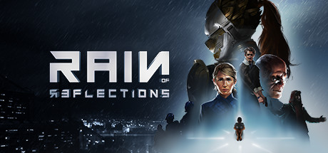 Teaser image for Rain of Reflections: Set Free