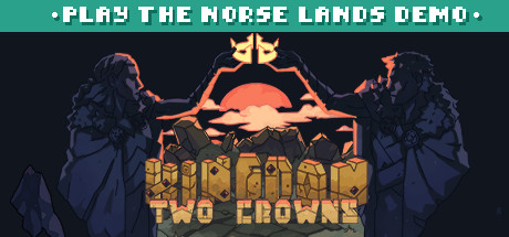 Kingdom Two Crowns (Play the Norse Lands Demo) Cover Image