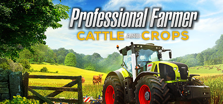 Professional Farmer: Cattle and Crops Cover Image