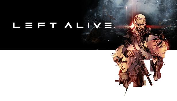 LEFT ALIVE™ on Steam