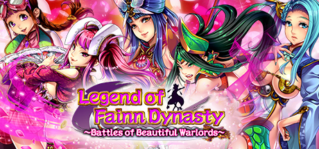Legend of Fainn Dynasty ~Battles of Beautiful Warlords~ Cover Image