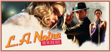 L.A. Noire: The VR Case Files Cover Image