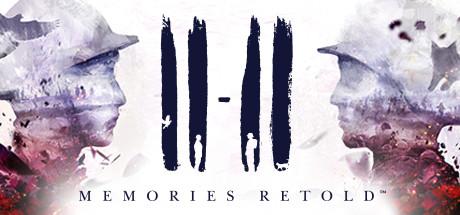 11-11 Memories Retold on Steam