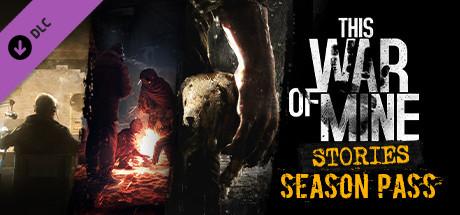 This War of Mine: Stories – Season Pass