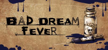 Bad Dream: Fever Cover Image