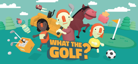 WHAT THE GOLF? Cover Image