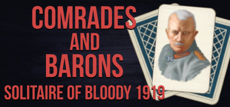 Comrades and Barons: Solitaire of Bloody 1919 Cover Image