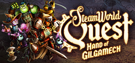 SteamWorld Quest: Hand of Gilgamech Cover Image